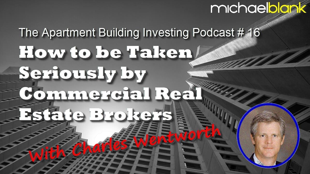 MB 016: How to be Taken Seriously by Commercial Real Estate Brokers