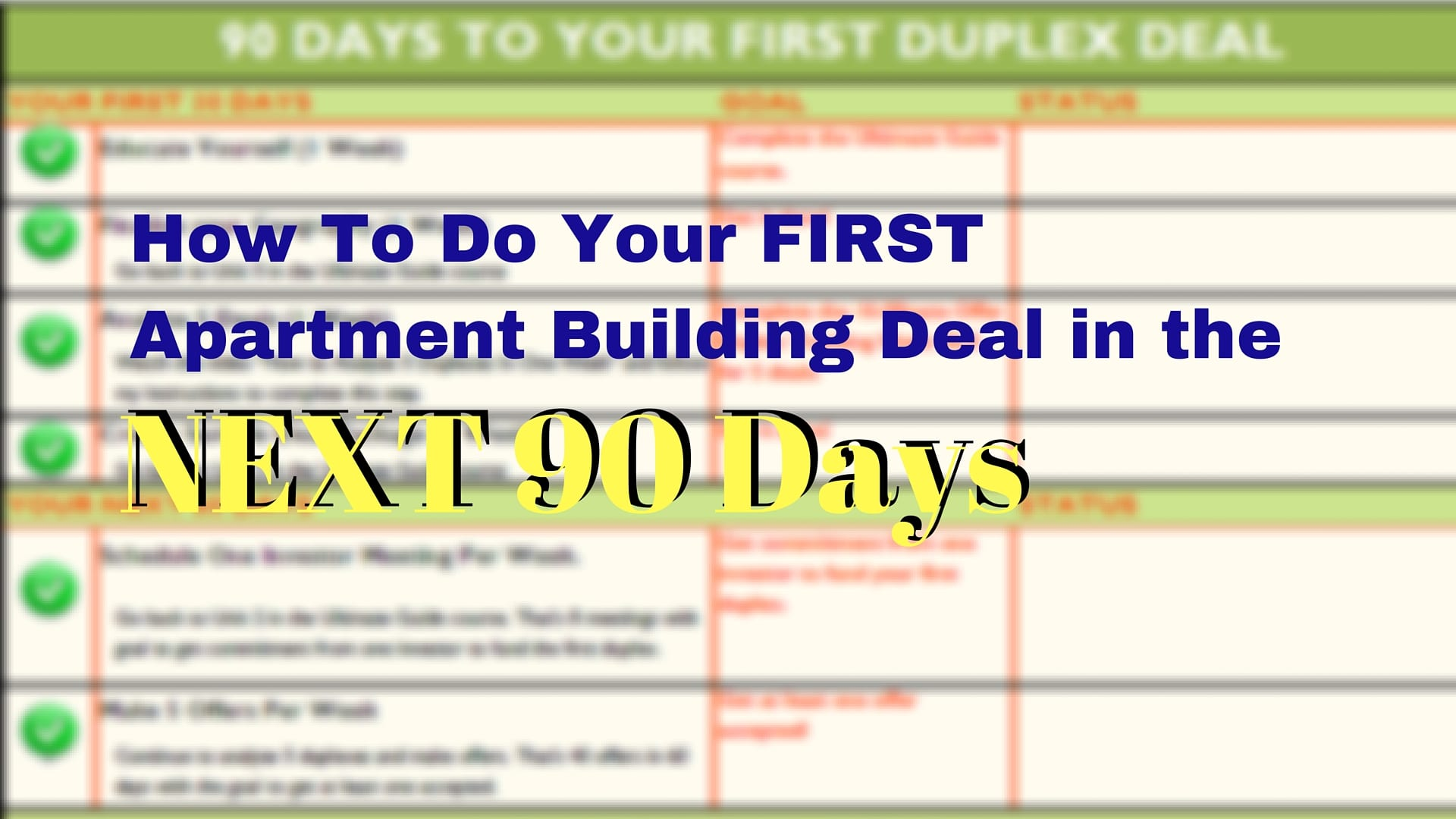 Checklist To Your FIRST Apartment Building Deal in the NEXT 90 days