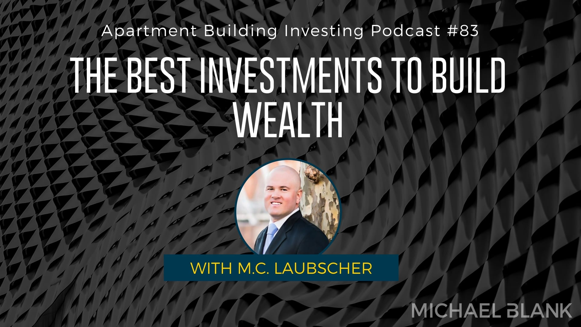 MB 083: The Best Investments to Build Wealth – With The Cashflow Ninja M.C. Laubscher