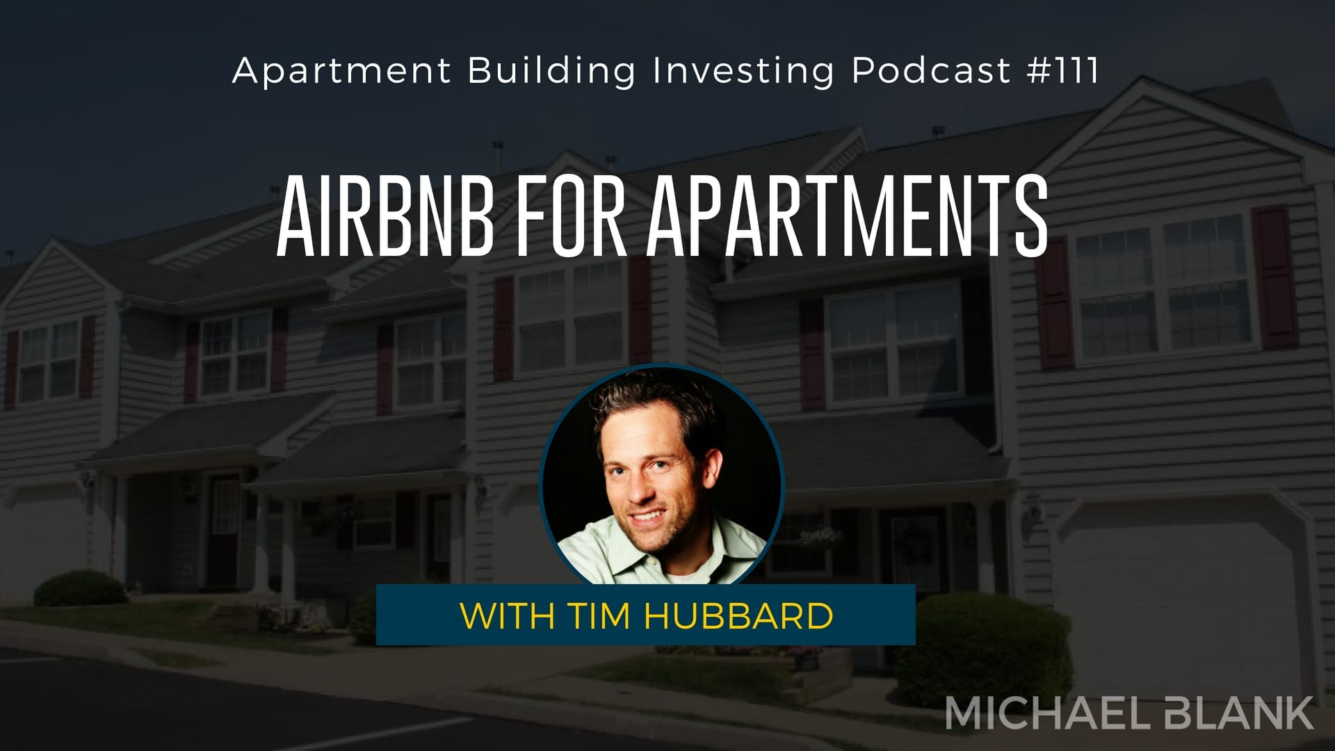 MB 111: AirBnB for Apartments with Tim Hubbard