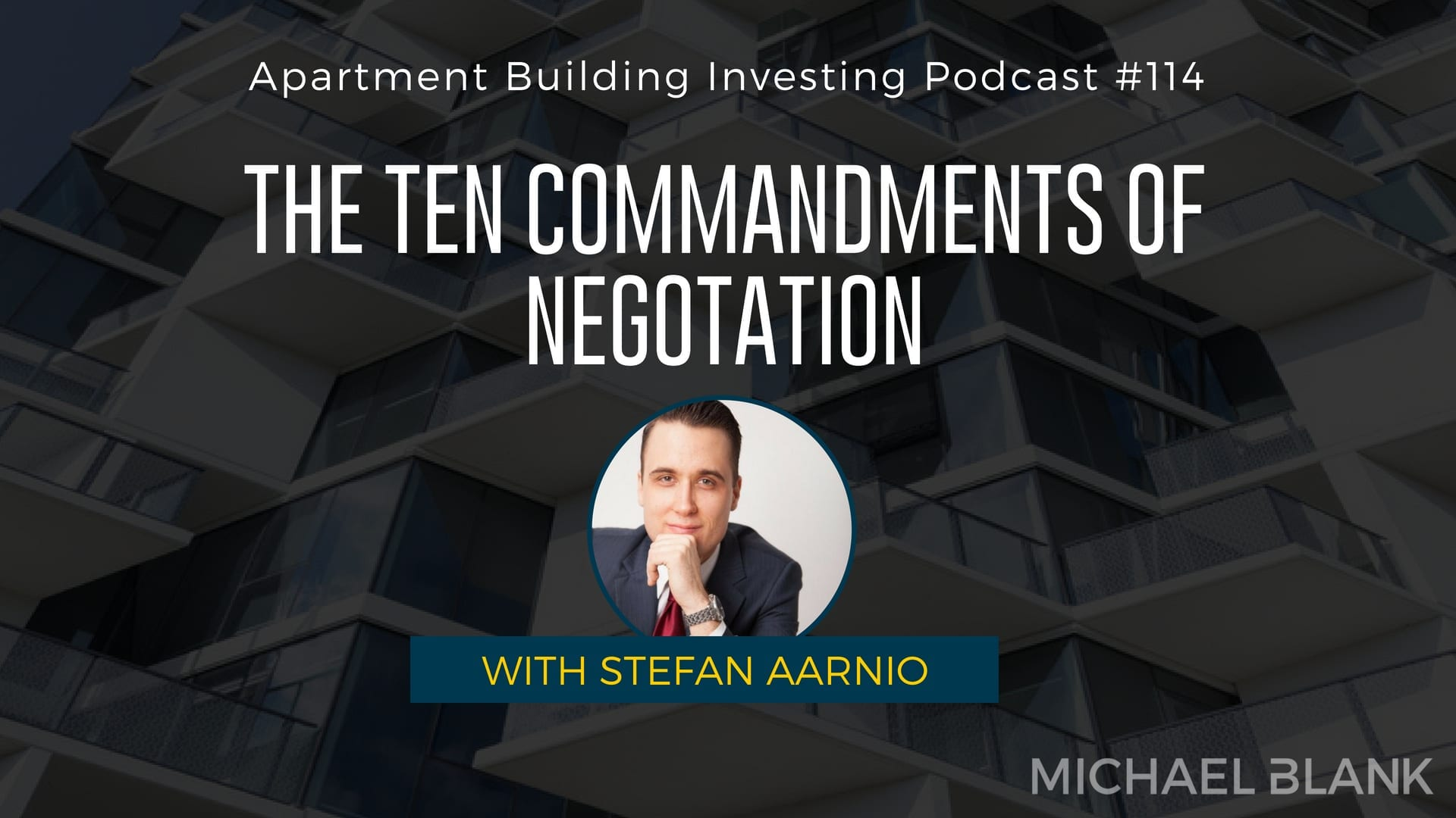 MB 114: The Ten Commandments of Negotation – With Stefan Aarnio