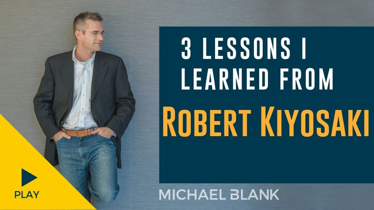 3 Lessons I Learned from Robert Kiyosaki