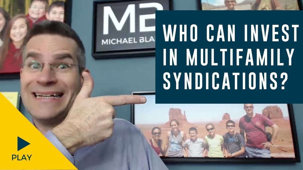 Who Can Invest in Multifamily Syndications?