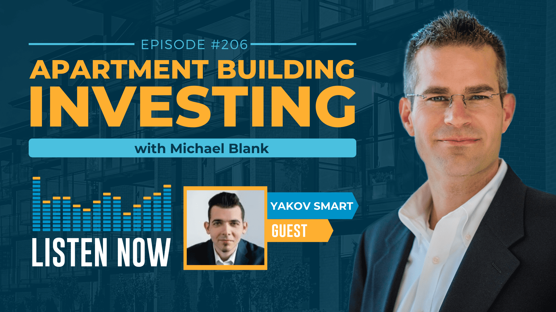 MB 206: Using LinkedIn to Find New Multifamily Investors – With Yakov Smart