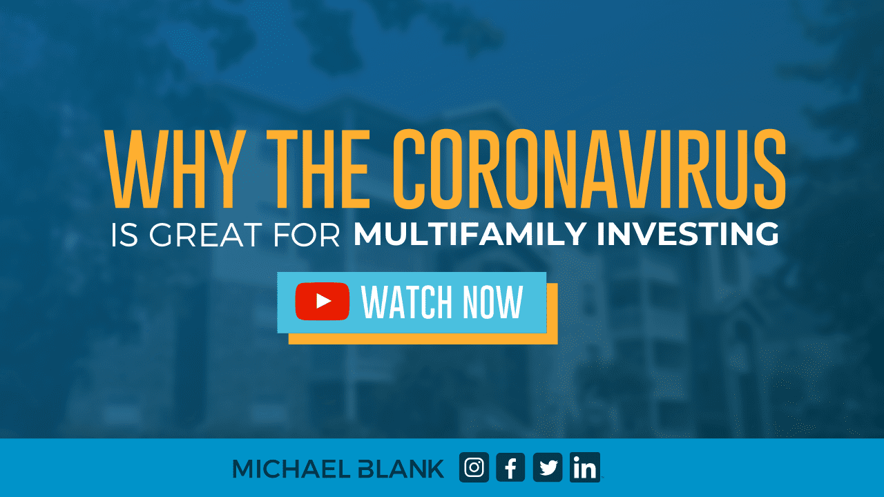 Why the Coronavirus is Great for Multifamily Investing
